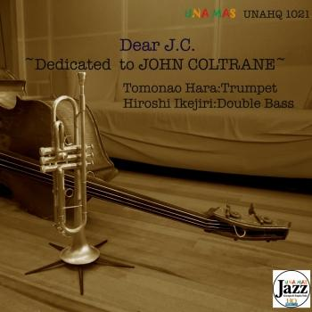 Cover Dear J.C. - Dedicated to John Coltrane