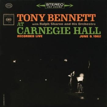 Cover Tony Bennett At Carnegie Hall - The Complete Concert (Remastered)