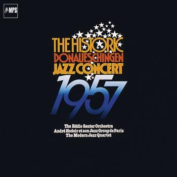 Cover The Historic Donaueschingen Jazz Concert 1957 (Remastered - Live)
