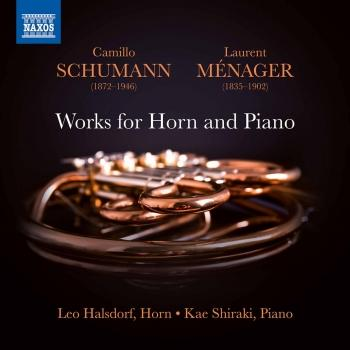 Cover Camillo Schumann & Ménager: Works for Horn & Piano