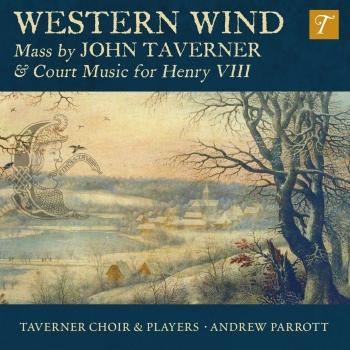 Cover Western Wind: Music by John Taverner & Court Music for Henry VIII