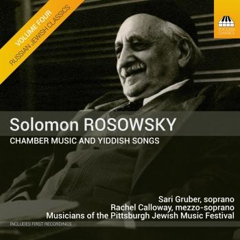Cover Russian Jewish Classics, Vol. 4: Rosowsky – Chamber Music & Yiddish Songs