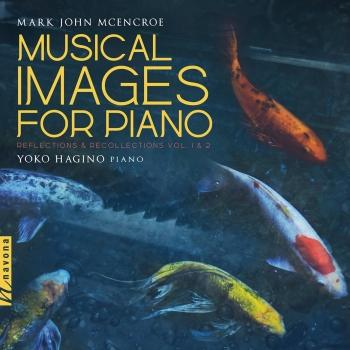 Cover Musical Images for Piano: Reflections & Recollections, Vols. 1 & 2