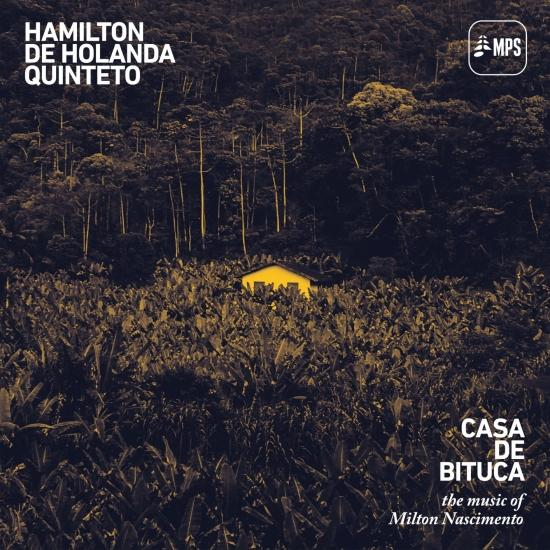 Cover Casa de Bituca (The Music of Milton Nascimento)