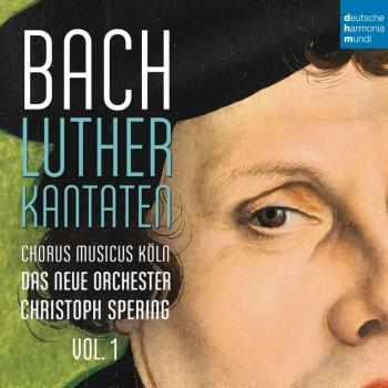 Cover Bach: Lutherkantaten, Vol. 1 (BWV 62, 36, 91)