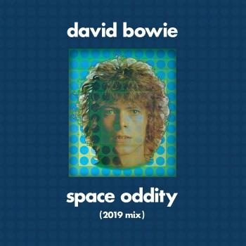 Space Oddity (Tony Visconti 2019 Mix)