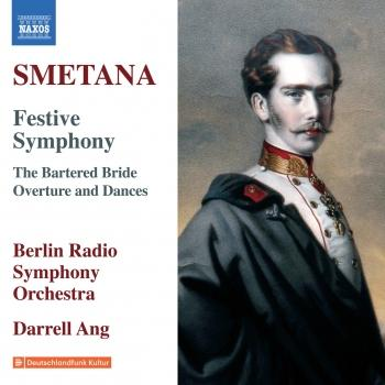 Cover Smetana: Triumphal Symphony & Overture and Dances from The Bartered Bride