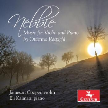 Cover Nebbie: Music for Violin & Piano by Ottorino Respighi