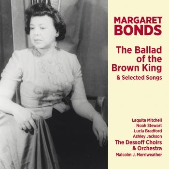Cover Margaret Bonds: The Ballad of the Brown King & Selected Songs