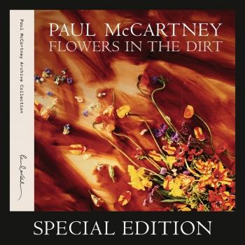 Flowers In The Dirt (Remastered Special Edition)