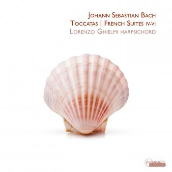 Cover Bach Toccatas / French Suites IV- VI