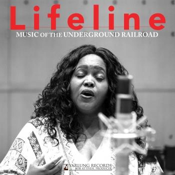 Cover Lifeline: Music of the Underground Railroad (Live)