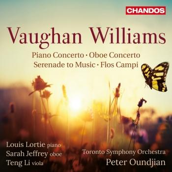 Cover Vaughan Williams: Piano Concerto, Oboe Concerto, Serenade to Music & Flos Campi