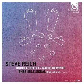Cover Steve Reich: Double Sextet, Radio Rewrite