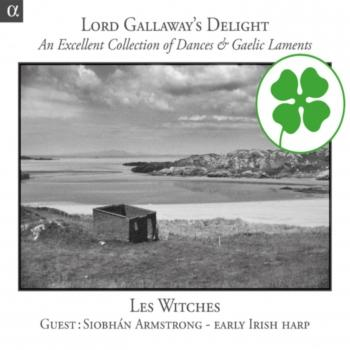 Cover Lord Gallaway's Delight: An Excellent Collection Of Dances & Gaelic Laments