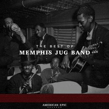 Cover American Epic: The Memphis Jug Band (Mono)