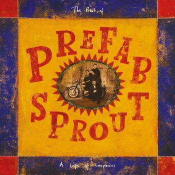 Cover Life of Surprises: The Best of Prefab Sprout (Remastered)