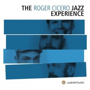 Cover The Roger Cicero Jazz Experience