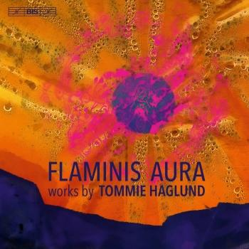 Cover Flaminis aura: Works by Tommie Haglund