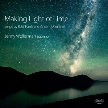 Cover Making Light of Time - Songs by Ross Harris and Vincent O'Sullivan
