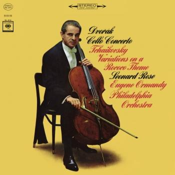 Cover Dvorák: Cello Concerto in B Minor, Op. 104 & Tchaikovsky: Variations on a Rococo Theme, Op. 33 (Remastered)