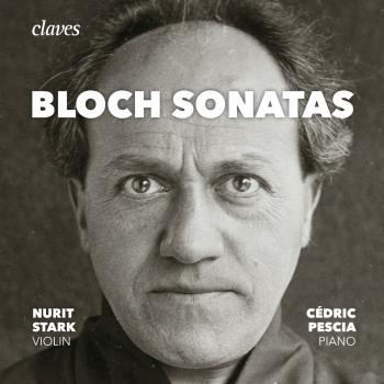 Cover Bloch: The Sonatas for Violin & Piano, Piano Sonata