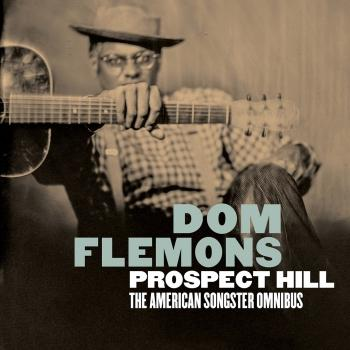 Prospect Hill: The American Songster Omnibus