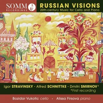 Russian Visions: 20th-Century Music for Cello & Piano