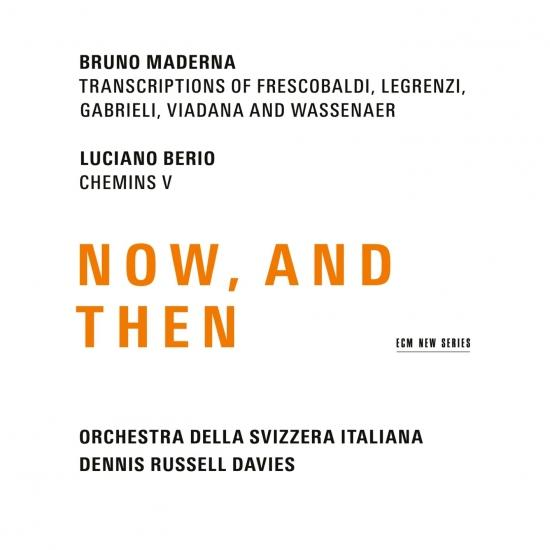 Cover Maderna & Berio: Now, And Then