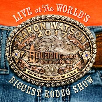 Cover Live At The World's Biggest Rodeo Show