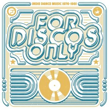 Cover For Discos Only: Indie Dance Music From Fantasy & Vanguard Records (Remastered, 1976-1981)